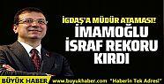 Ekrem İmamoğlu'ndan İGDAŞ'ta rekor müdür...