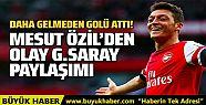 Fenerbahçe'ye transfer olan Mesut Özil'den...