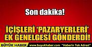 İÇİŞLERİ PAZARYERLERİ EK GENELGESİ...