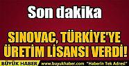 SINOVAC, TÜRKİYE'YE ÜRETİM LİSANSI...