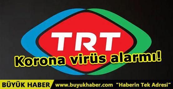 TRT'de bir kez daha korona virüs alarmı!