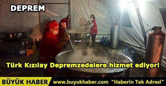 Türk Kızılay Depremzedelere hizmet ediyor!