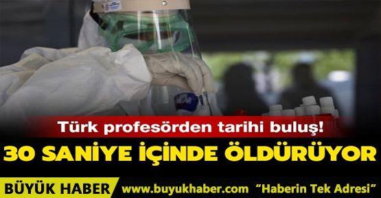 Türk profesör geliştirdi! Virüsü 30 saniyede öldürüyor