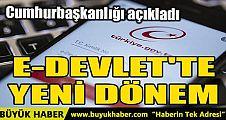 E-DEVLET'TE YENİ DÖNEM