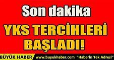 YKS TERCİHLERİ BAŞLADI