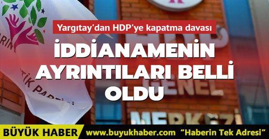 Yargıtay'dan HDP'ye kapatma davası: İddianamenin ayrıntıları belli oldu